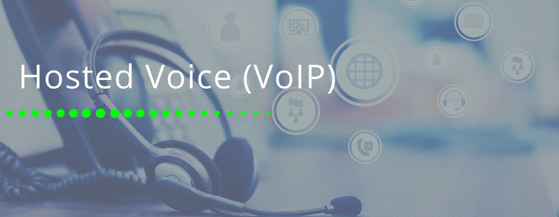 Hosted Voice VoIP
